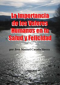 41.633 BYTES, La Importancia de los Valores Humanos en Tu Salud y Felicidad